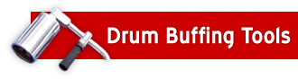 Drum Buffing Tools